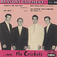 "THE CRICKETS/Dansons Gaiement Vol.14(7"")"