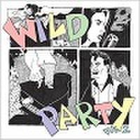 """WILD PARTY VOL.2(10"""")"""