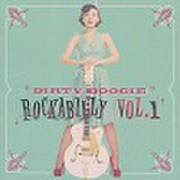 DIRTY BOOGIE ROCKABILLY VOL.1(CD)