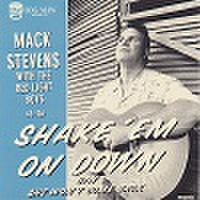 """MACK STEVENS with THE RED LIGHT BOYS/Shake Em On Down(7"""")"""