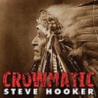 STEVE HOOKER/Crowmatic(中古CD)