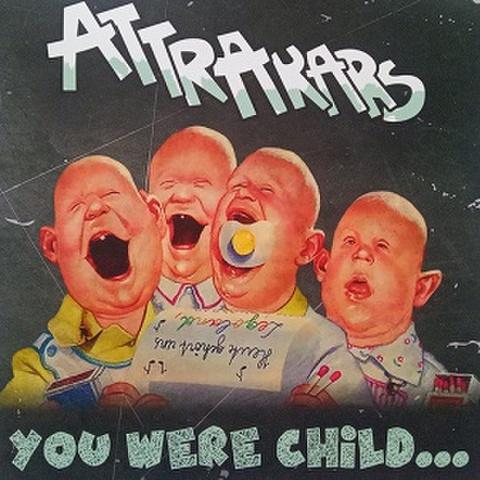 ATTRACKARS/You Were Child(LP)