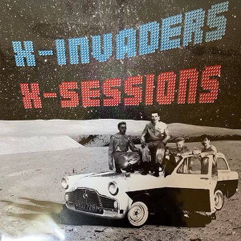 X-INVADERS/X-Sessions(LP)