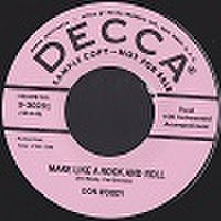 "DON WOODY/Make Like A Rock And Roll(7"")"