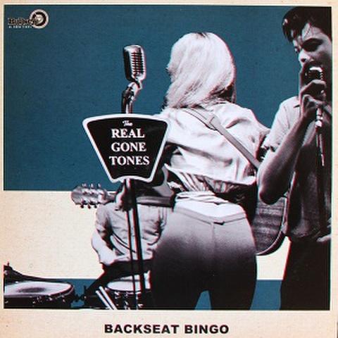 THE REAL GONE TONES/Backseat Bingo(LP)