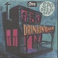 """SPO-DEE-O-DEE/Drinkin' Wine(7"""")"""