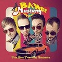 BANG MUSTANG/The Big Twang! Theory(CD)