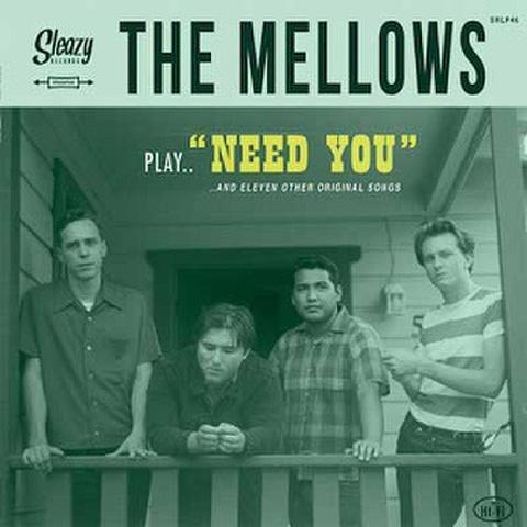 THE MELLOWS/Need You(LP)