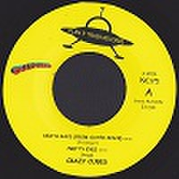 "CRAZY CUBES/Death Rays(From Outer Space)(7"")"