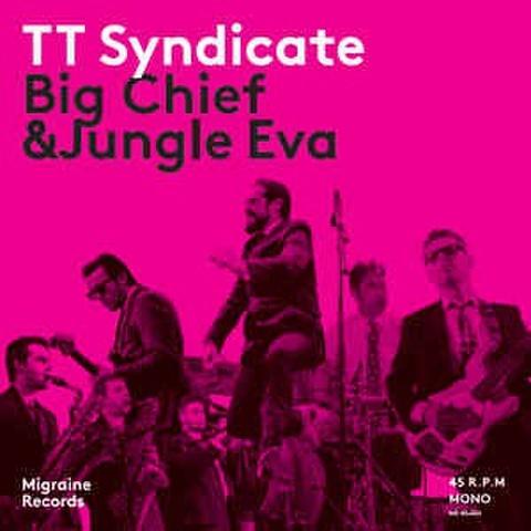 "TT SYNDICATE/Big Chief(7"")"
