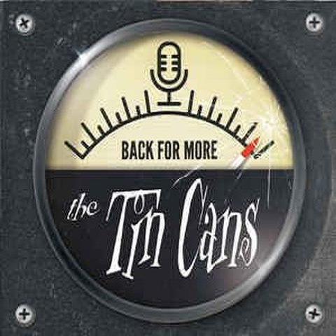 THE TIN CANS/Back For More(CD)