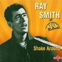 RAY SMITH/Shake Around(CD)