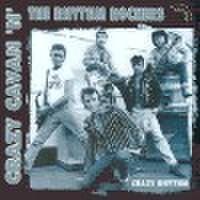 CRAZY CAVAN & THE RHYTHM ROCKERS/Crazy Rhythm(CD)