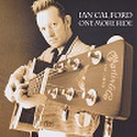 IAN CAL FORD/One More Ride(CD)