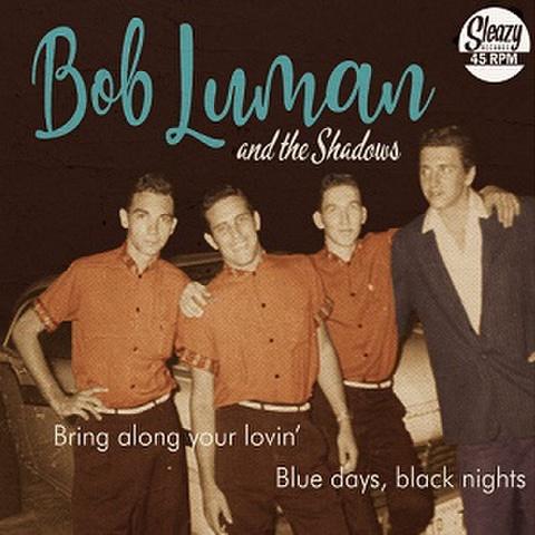 "BOB LUMAN/Bring Along Your Lovin'(7"")"