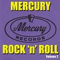 MERCURY ROCK'N'ROLL Vol. 2(CD)