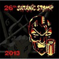 26TH SATANIC STOMP 2013(CD)