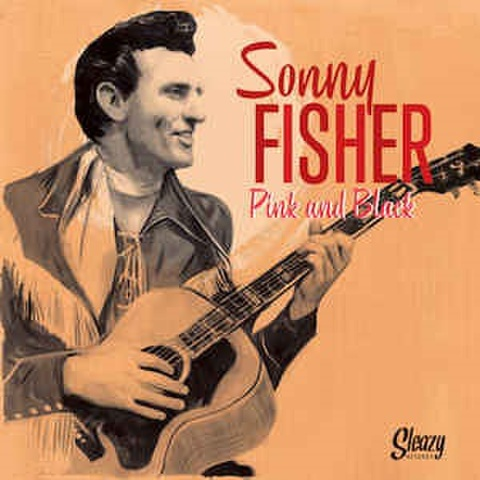"""SONNY FISHER/Pink and Black(10"""")"""