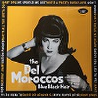 DEL MOROCCOS/Blue Black Hair(LP)