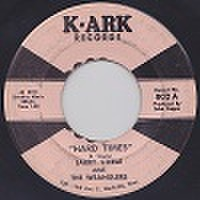 """LARRY STEELE & THE WRANGLERS/Hard Times(中古7"""")"""
