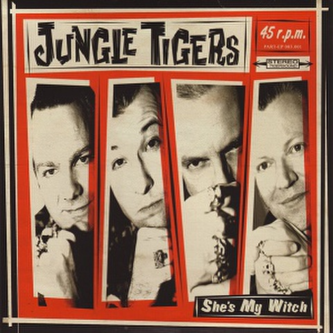 """JUNGLE TIGERS/She's My Witch(7"""")"""