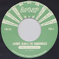 "JOHNNY JEAN & THE HUMDINGERS/You Go Crazy Too(7"")"