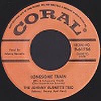 "JOHNNY BURNETTE/Lonesome Train(7"")"