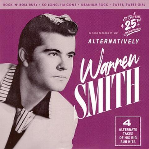 "WARREN SMITH/Alternatively(7"")"