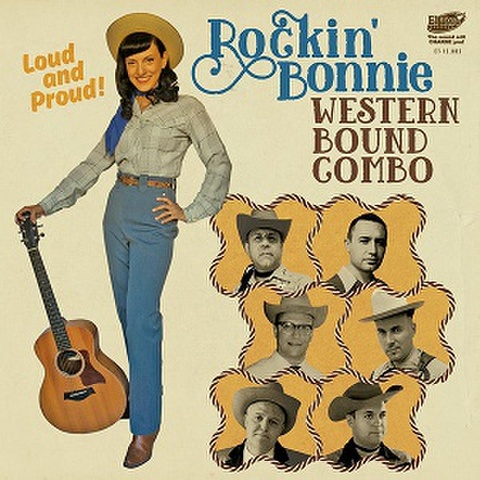 """ROCKIN' BONNIE WESTERN BOUND COMBO/Loud And Proud(7"""")"""