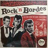 """ROCK'N' BORDES/Dios De Mi Olvido(10"""")"""