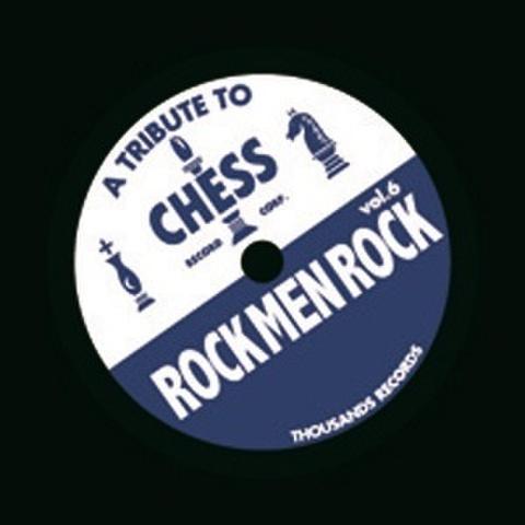 A TRIBUTE TO CHESS:ROCK MEN ROCK VOL.6(CD)