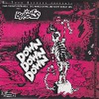 "THE BRIOLES/Down Down Down(7"")"
