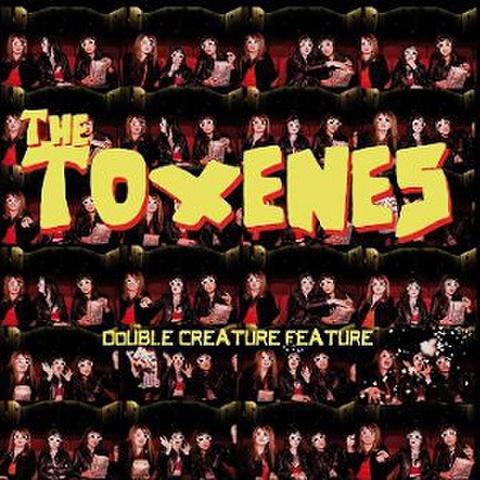 THE TOXENES/Double Creature Feature(LP)