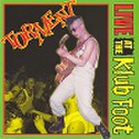 TORMENT/Live At The Klubfoot(CD)