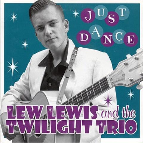 """LEW LEWIS & THE TWILIGHT TRIO/Just Dance(7"""")"""