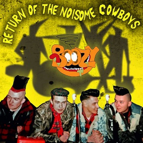 BOOZY/Return Of The Noisome Cowboys(LP)