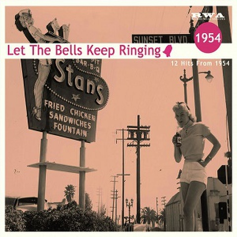 LET THE BELLS KEEP RINDING 1954(CD)
