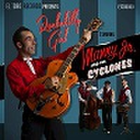 MANNY JR & THE CYCLONES/Rockabilly Girl(CD)