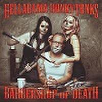 HELLABAMA HONKY TONKS/Barbershop of Death(CD)