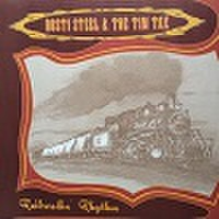 RUSTI STEEL & THE TIN TAX/Railroadin' (LP)Rhythm