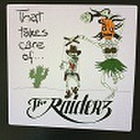 THE RAIDERZ/That Takes Care Of(LP)