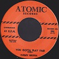 "CURLEY GRIFFIN/You Gotta Play Fair(7"")"