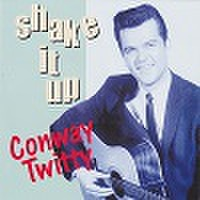 CONWAY TWITTY/Shake It Up(中古CD)