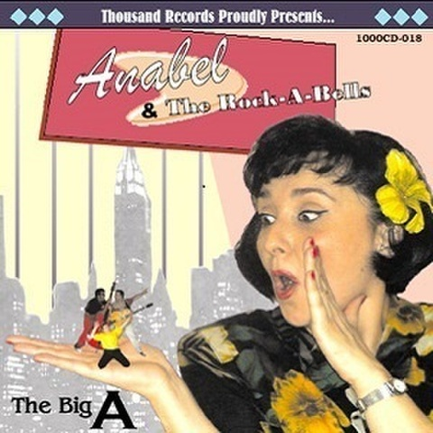 ANABEL & THE ROCK-A-BELLS/The Big A(CD)
