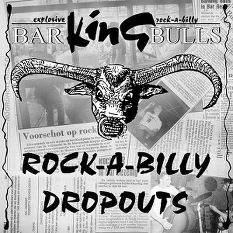 BARKING BULLS/Rockabilly Dropouts(LP*Alt Sleeve)
