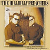THE HILLBILLY PREACHERS/Welcome To Confession(CD)