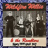 WILDFIRE WILLIE & THE RAMBLERS/How 's That Grab Ya?(中古LP)