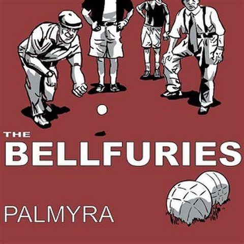 THE BELLFURIES/Palmyra(LP)
