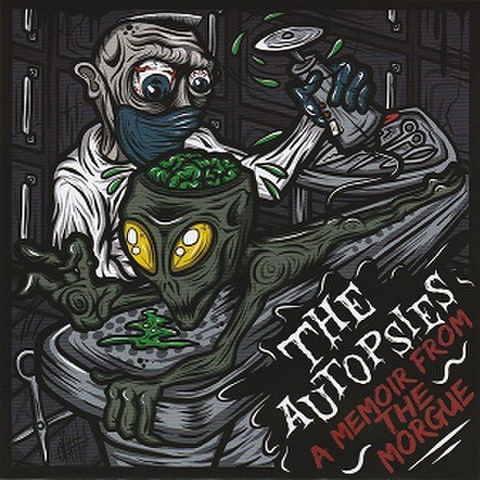 """THE AUTOPSIES/A Memoir From The Morgue(7"""")"""