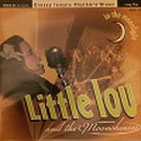 "LITTLE LOU & THE MOONSHINERS/Greasy Female Rhythm & Blues(10"")"